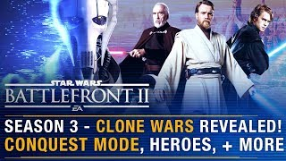 CLONE WARS Season 3, CONQUEST Mode, New HEROES, Geonosis + More | Battlefront Update