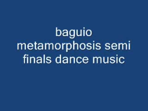 baguio metamorphosis semi finals dance music