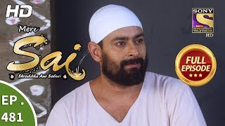 Mere Sai - Ep 481 - Full Episode - 29th July, 2019