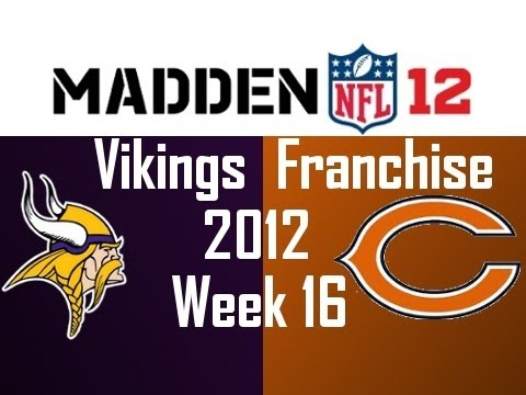 Madden 12 Vikings Franchise - Season 2 Week 16 vs Chicago Bears [Ep.31]