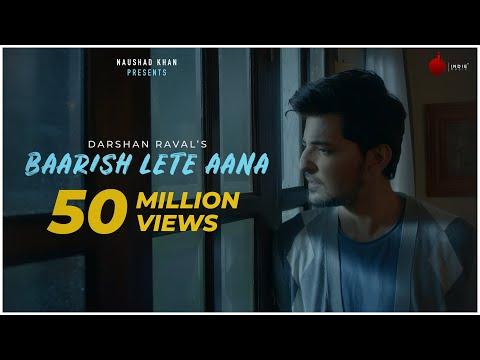 Baarish Lete Aana - Official Video | Darshan Raval | Indie Music Label | Sony Music India thumbnail