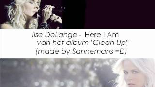Watch Ilse Delange Here I Am video