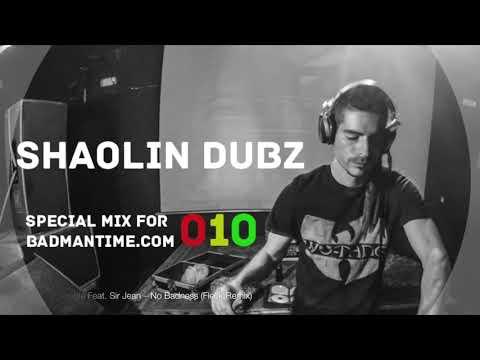 SHAOLIN DUBZ – SPECIAL MIX FOR BADMANTIME.COM (#010)