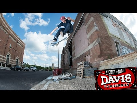 "Davis Torgerson's ""Ticket To Ride"" Part"