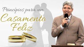 Princípios para um Casamento Feliz - Hernandes Dias Lopes