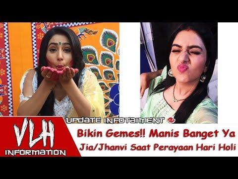 Manis Banget Ya Jia/Jhanvi Saat Perayaan Hari Holi Pemain Serial India Dia Milikku Di ANTV