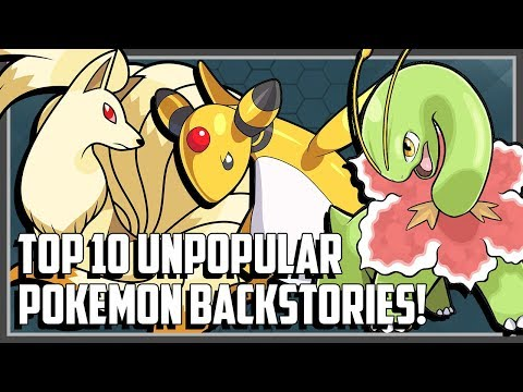 Top 10 Unpopular Pokemon With Interesting Backstories!