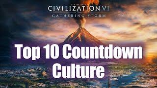 Civilization 6: Top 10 Countdown - Best Culture Victory Civs!