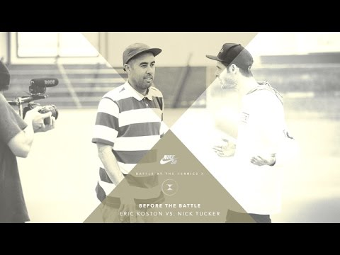 BATB X | Before The Battle: Eric Koston vs. Nick Tucker