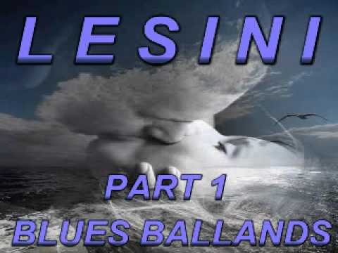 Blues & Ballands Mix Part 1 - Dimitris Lesini Blues
