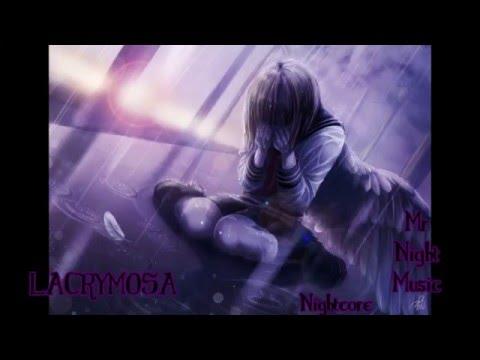 Lacrymosa - Nightcore