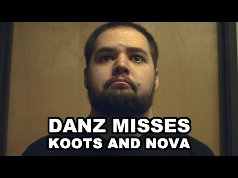 Danz Misses Koots and Nova