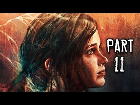 The Last Of Us Remastered Gameplay Walkthrough Part 11 - Falling Apart (PS4)