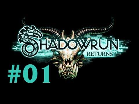 #1 Let's Play Shadowrun Returns [HD|DE] - Der Beginn eines Runners