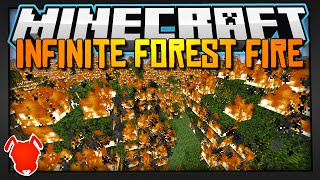 Minecraft | Infinite Fire + Infinite Forest! (Experiment)