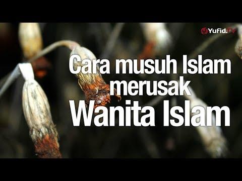Kajian Muslimah: Cara Musuh Islam Merusak Wanita Islam - Ustadz Lalu Ahmad Yani, Lc.