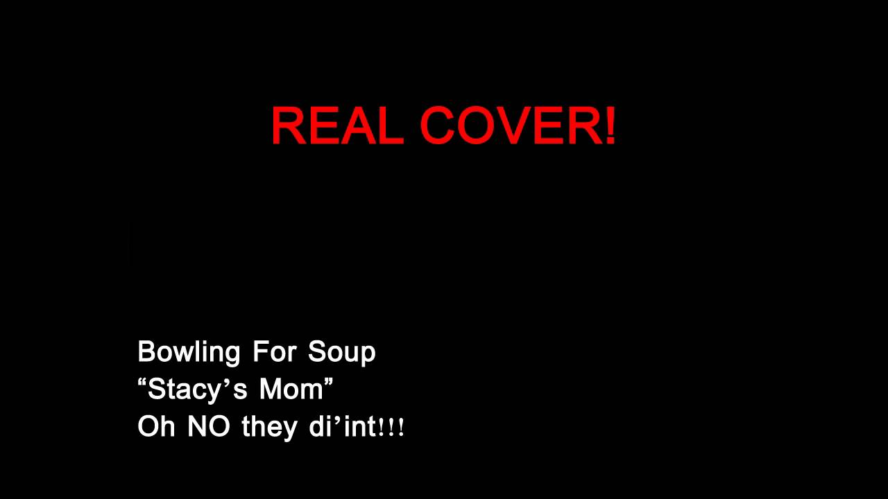Bowling For Soup – Stacy's Mom Lyrics   Genius Lyrics