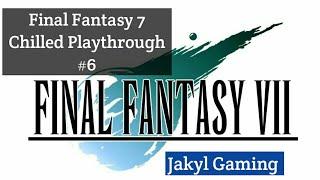 Final Fantasy 7 Chilled Stream #6