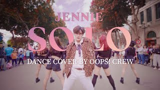 [KPOP IN PUBLIC - MALE VER] Jennie - ?SOLO? DANCE COVER by Oops! Crew From Vietnam