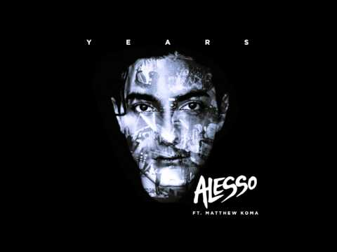 Sebastian Ingrosso Alesso - Years