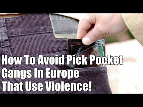 Your Travel Planners: How To Avoid Pick Pocket Gangs In Europe, Expert Travel Planners
