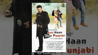 Yaar Pardesi - Yaaran De Yaar Punjabi - Assi Haan Yaar Punjabi