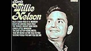 Willie Nelson - Half A Man