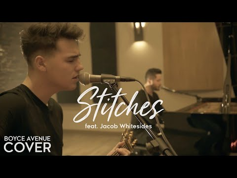 Stitches - Shawn Mendes (Boyce Avenue feat. Jacob Whitesides acoustic cover) on Spotify & iTunes