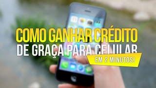 COMO GANHAR CRÉDITO DE GRAÇA PARA CELULAR!