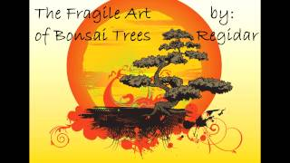 Lionheart Reads: The Fragile Art of Bonsai Trees [MLP Fanfiction Reading]