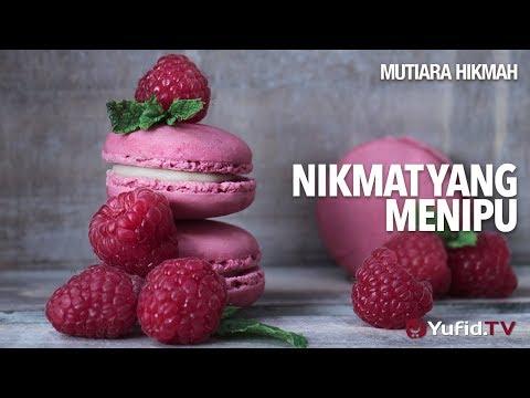 Mutiara Hikmah: Nikmat Yang Menipu - Ustadz DR Sofyan Fuad Baswedan, MA.