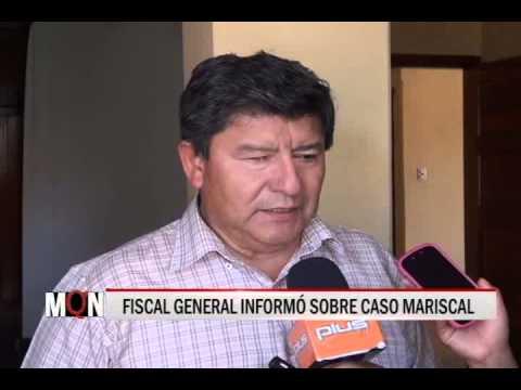 30/10/2014 - 18:24 FISCAL GENERAL INFORMO SOBRE CASO MARISCAL