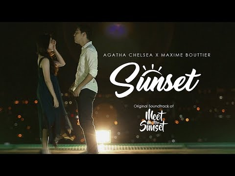 Agatha Chelsea Ft  Maxime Bouttier   Sunset  OST  Meet Me After Sunset