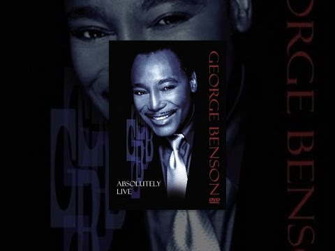 George Benson - Absolutely Live
