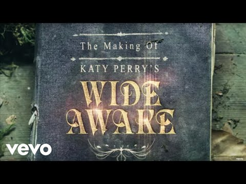 Katy Perry - The Making Of Katy Perry's wide Awake video