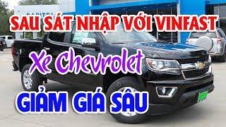 Xe Chevrolet giảm giá sâu sau sát nhập với Vinfast  | Toyota quá chậm trong việc nhập xe về Việt Nam