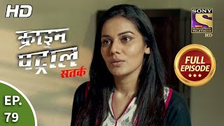 Crime Patrol Satark Season 2 - Ep 79 - Full Episode - 31st October, 2019