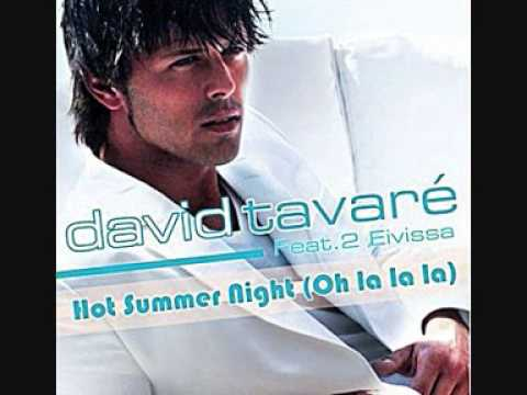 David Tavare feat. 2 Eivissa - Hot Summer Night (Oh La La La)