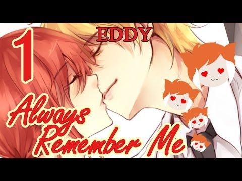 Always Remember me Always Remember me Eddy Part