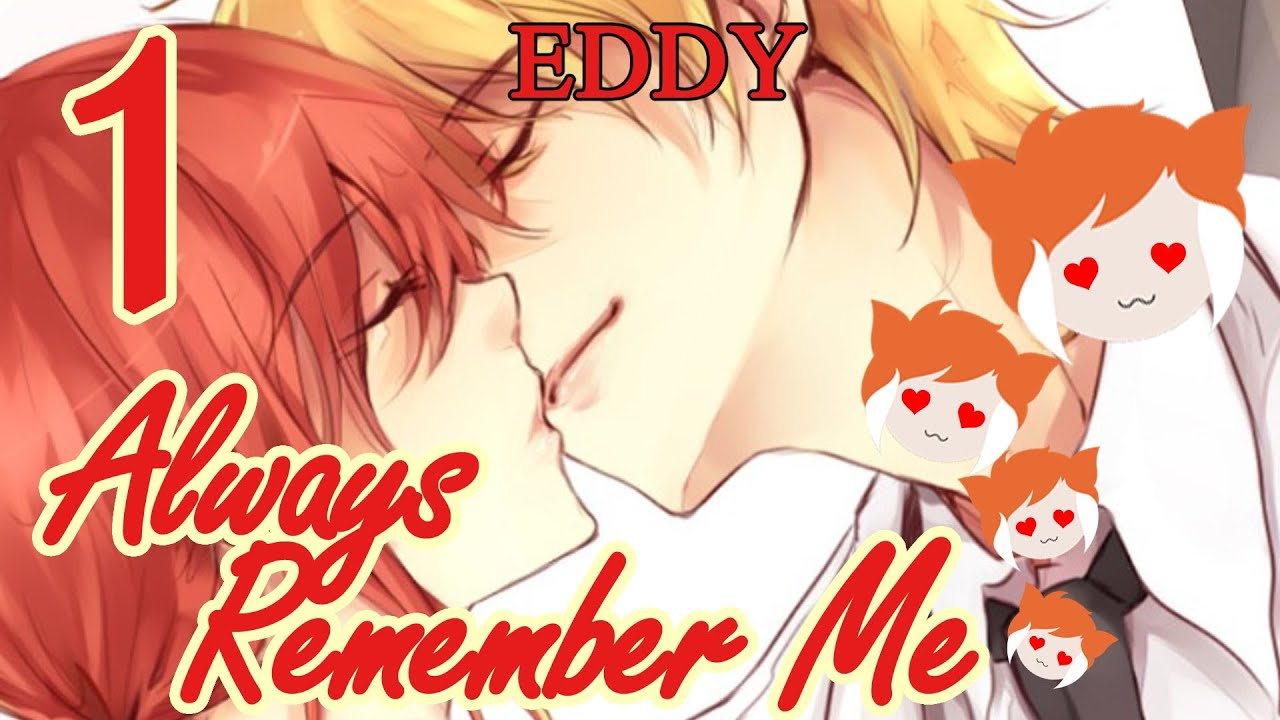 Always Remember me Lawrence Always Remember me Eddy Part