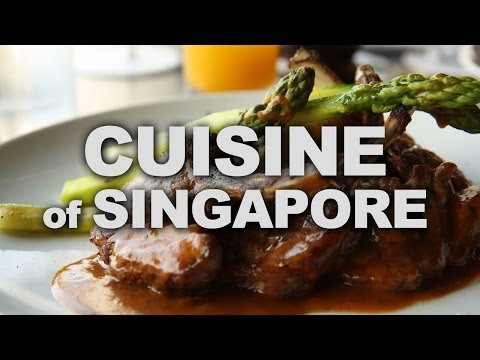 Cuisine and Hawker Food of Singapore