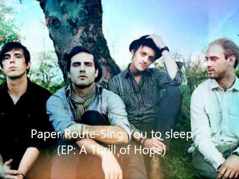 Paper Route - Sing You To Sleep