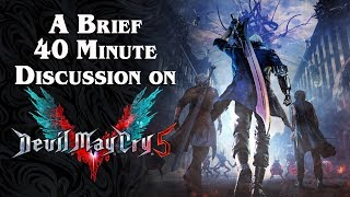 A Brief 40 Minute Discussion About Devil May Cry 5 (feat. Codex Entry)