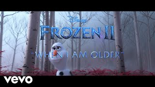 "Josh Gad - When I Am Older (From ""Frozen 2: First Listen"")"