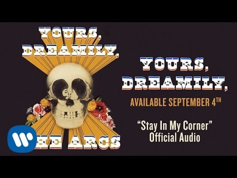The Arcs - Stay In My Corner