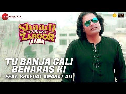 download lagu Tu Banja Gali Benaras Ki Feat. Shafqat Amanat Ali gratis