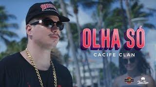 Cacife Clan - Olha Só (Prod. Pedro Lotto, Duani & WCnoBeat)