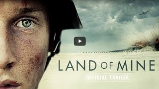 LAND OF MINE Trailer (2017) Post World War 2 Denmark