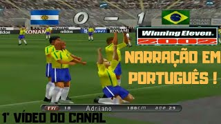 GAMEPLAY: Winning Eleven 2002 PT-BR com narração do Neri O Danado !
