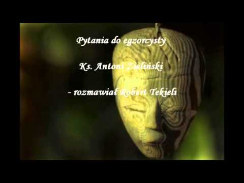 Pytania do egzorcysty - Ks. Antoni Zieliński